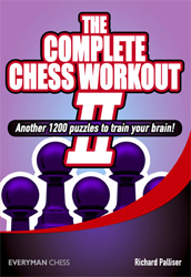 The Complete Chess Workout II
