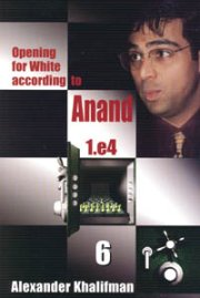 Opening for White According to Anand 6
