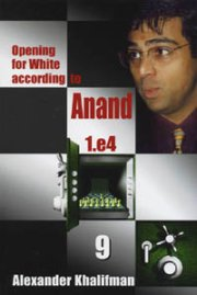 Opening for White according to Anand 9
