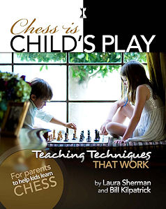 Chess Is Child's Play. Teaching Techniques