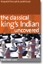The Classical Kings Indian Uncovered