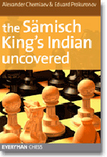 The Samisch Kings Indian Uncovered